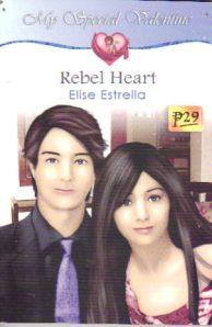 Rebel Heart by Elise Estrella